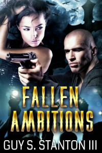 Fallen Ambitions by Guy Stanton III