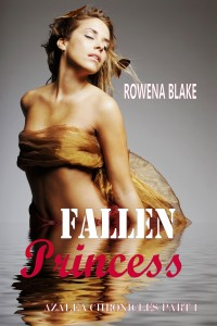 Fallen Princess by Rowena Blake