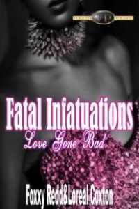 Fatal Infatuations by Randy Coxton