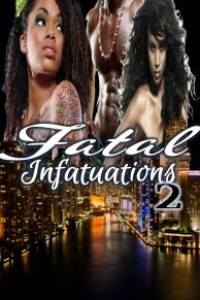 Fatal Infatuations2 by Randy Coxton
