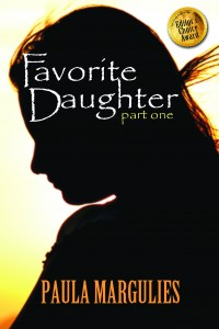 Favorite Daughter, Part One by Paula Margulies