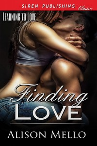 Finding Love-Learning to Love 1 by Alison Mello