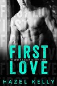 First Love by Hazel Kelly