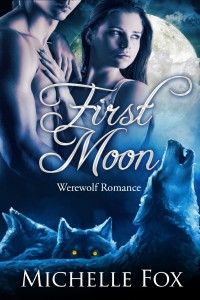 First Moon by Michelle Fox