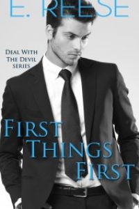 First Things First by E. Reese