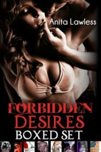 Forbidden Desires Boxed Set by Anita Lawless