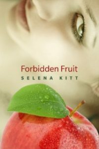Forbidden Fruit by Selena Kitt