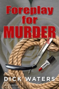 Foreplay for Murder by Dick C. Waters