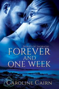 Forever and One Week by Caroline Cairn