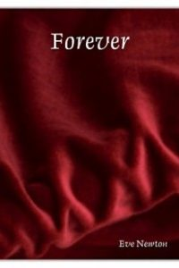 "Forever (""The Forever Series, #1) by Eve Newton"