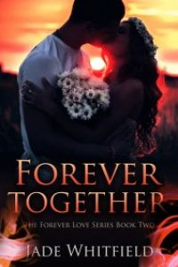 Forever Together by Jade Whitfield