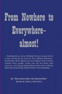 From Nowhere to Everywhere–Almost! by Marvin Shimel