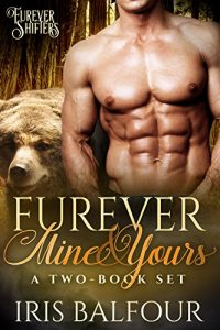 Furever Mine & Yours by Iris Balfour
