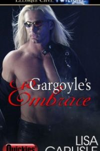 Gargoyle's Embrace by Lisa Carlisle