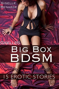 Giselle's Big Box of BDSM by Giselle Renarde