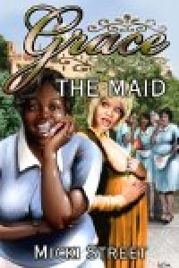 Grace the Maid by Micki Street