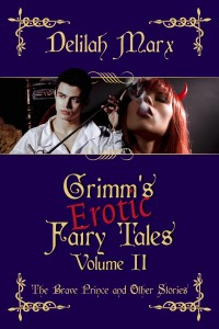 Grimm's Erotic Fairy Tales, Volume 2: The Brave Prince by Delilah Marx