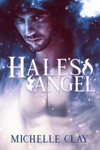 Hale's Angel by Michelle Clay