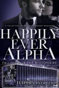 Happily Ever After: Falling for the Billionaire by Mary Hughes