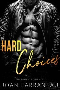 Hard Choices by Joan Farraneau