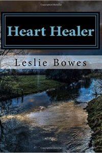 Heart Healer by Leslie Bowes