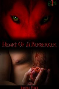 Heart of a Berserker: Part One by Naomi Foxx