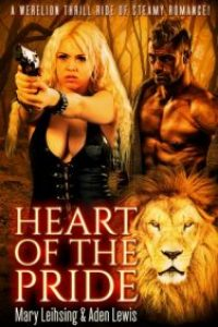 Heart of the Pride by Aden Lewis & Mary Leihsing