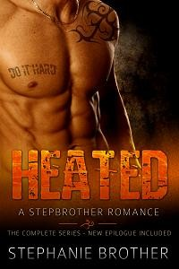 Heated: A Stepbrother Romance by Stephanie Brother