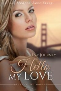 Hello, My Love by Evy Journey