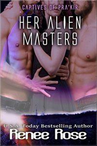 Her Alien Masters by Renee Rose