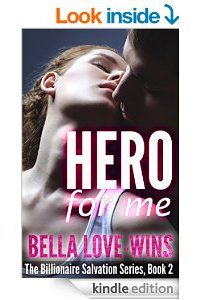 HERO For ME by Bella Love-Wins