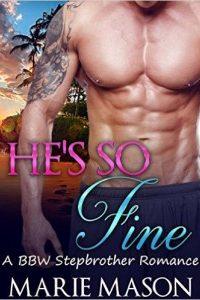 He's So Fine by Marie Mason