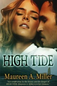 HIGH TIDE by Maureen A. Miller