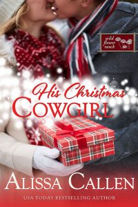 His Christmas Cowgirl by Alissa Callen
