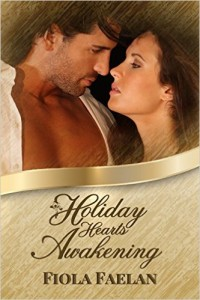 Holiday Hearts Awakening by Fiola Faelan