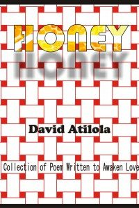 Honey by David Atilola