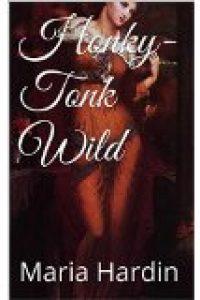 Honky-Tonk Wild by Maria Hardin by maria hardin