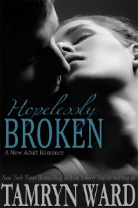 Hopelessly Broken: A New Adult romance by Tamryn Ward