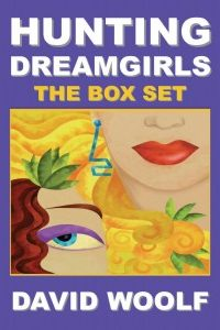 Hunting Dreamgirls: Dating Blondes, Brunettes & Redheads by David Woolf