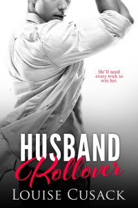Husband Rollover (Husband Series book 4) by Louise Cusack