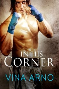 In His Corner by Vina Arno