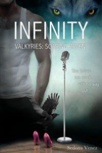 Infinity (Valkyries: Soaring Raven) by Sedona Venez @TLClarke_TLC