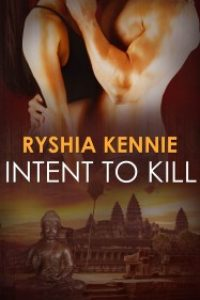 Intent to Kill by Ryshia Kennie