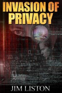 Invasion of Privacy and Other Short Stories by Jim Liston
