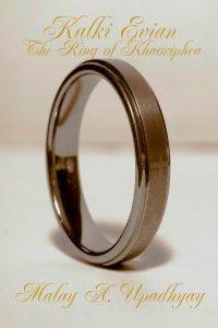 Kalki Evian – The Ring of Khaoriphea by Malay A. Upadhyay
