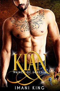 Kian: Prince of Sorenia by Imani King