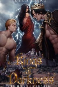 Kings of Darkness – The Dracula's Legacy Saga (Vol. 1) by Lysa Hart