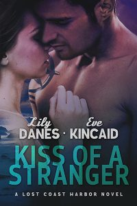 Kiss of a Stranger by Lily Danes and Eve Kincaid