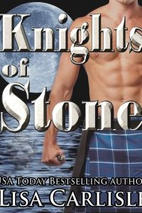 Knights of Stone by Lisa Carlisle