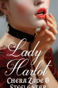Lady Harlot (Aristocratic Harlots Book 1) by Chera Zade